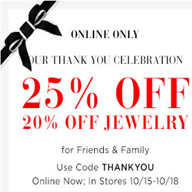 25% OFF* for Friends & Family