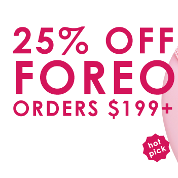 5% Off FOREO orders of $199