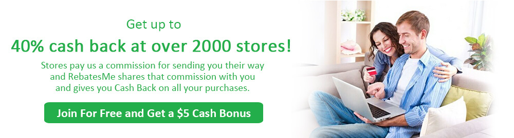 Get up to 40% cash back  at over 2000 stores!