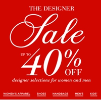 Up To 40% OFF* Designer Selections For Women And Men.